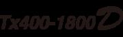 Tx400-1800D